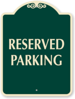 Small reserved parking sign