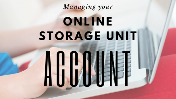 Managing Your Online Storage Unit Account